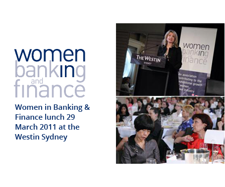 Women in Banking & Finance lunch 29 March 2011 at the Westin Sydney